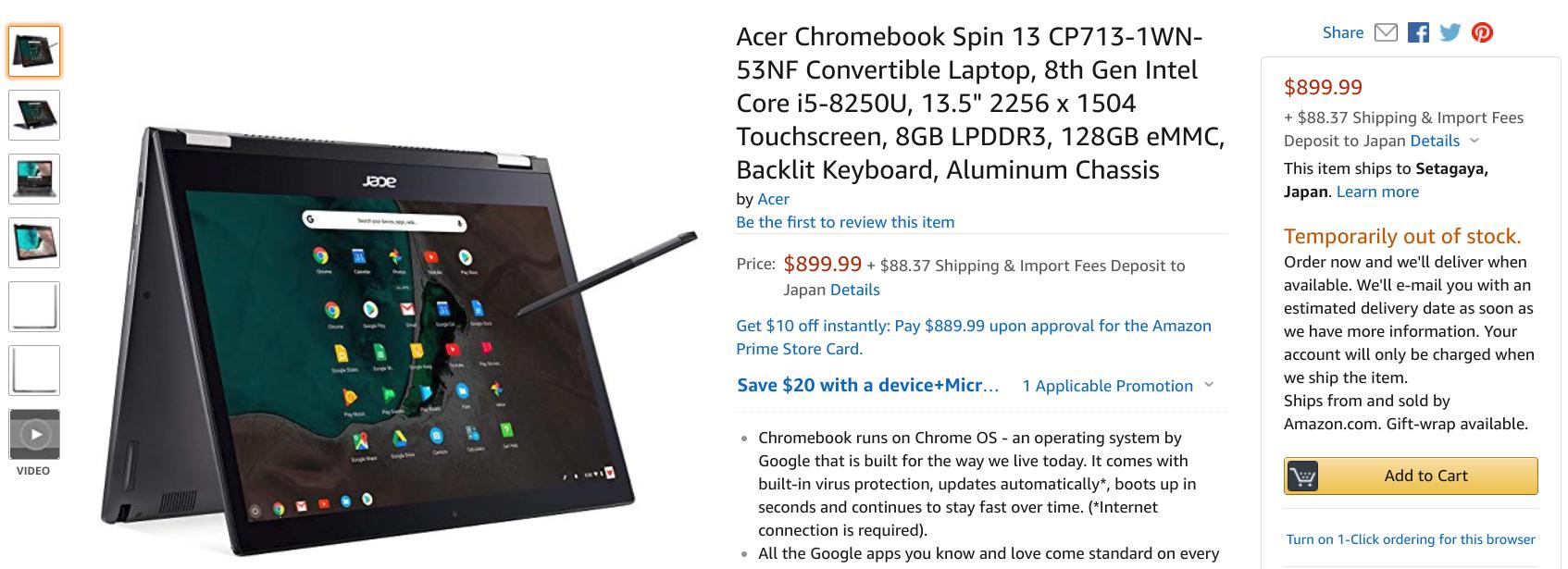 [かぶ] Acer Chromebook Spin 13 (CP713-1WN-53NF)が米Amazonに登場。$899.99で現在一時的に品切れながら、日本直送可で注文可能。